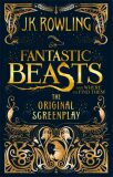 Fantastic Beasts and Where to Find Them: The Original Screenplay - Joanne K. Rowlingová