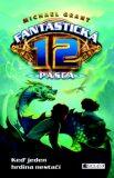 Fantastická 12 Pasca - Michael Grant