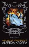 Fantastická dobrodružství Alfreda Kroppa - Rick Yancey