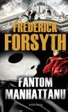 Fantom Manhattanu - Frederick Forsyth