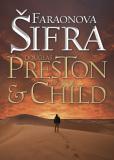 Faraonova šifra - Douglas Preston, Lincoln Child