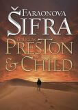 Faraonova šifra - Douglas Preston, Lincoln Child