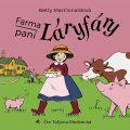 Farma paní Láryfáry - Betty MacDonaldová