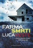 Farma smrti - Luca Veste