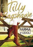 Farma v údolí - Tilly Bagshawe
