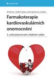 Farmakoterapie kardiovaskulárních onemocnění - Jindřich Špinar, ...