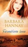 Farmářova žena - Barbara Hannay