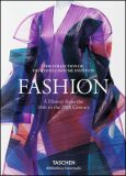 Fashion A History from the 18th to the 20th Century - Taschen