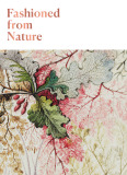 Fashioned From Nature - Edwina Ehrman, Emma Watson