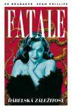 Fatale 2: Ďábelská záležitost - Ed Brubaker, Sean Phillips