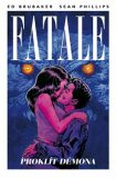 Fatale 5: Proklít démona - Ed Brubaker, Sean Phillips