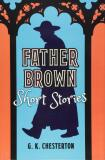Father Brown Short Stories - Gilbert Keith Chesterton