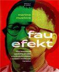 Fau efekt - Martina Musilová