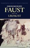 Faust - A Tragedy In Two Parts & The Urfaust - Johann Wolfgang Goethe
