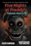 Fazbear Frights #2: Fetch - Cawthon Scott