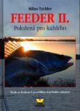 Feeder II. Položená pro každého - Milan Tychler