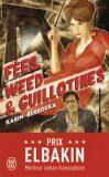 Fées, weed et guillotines - Petite fantaisie pleine d'urbanité - Berrouka Karim