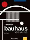 Fenomén Bauhaus - Miroslav Zelinský, ...