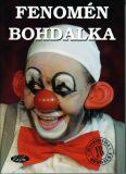 Fenomén Bohdalka - Slávka Kopecká, ...