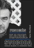 Fenomén Karel Svoboda - Hana Höschlová