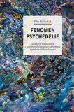 Fenomén psychedelie - Otto Placht, Filip Tylš
