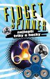 FIDGET SPINNER - nejlepší triky a hacky (CZ) - INFOA