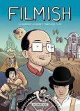 Filmish: A Graphic Journey Through Film - Ross Edward