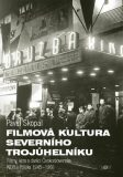 Filmová kultura severního trojúhelníku - Pavel Skopal
