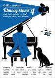 Filmový klavír 4 aneb další melodie z vellkých filmů pro malé i větší pianisty - Radim Linhart