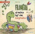 Filoména už nechce byť viac korytnačka - Simone Gruber, ...