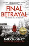 Final Betrayal - Patricia Gibneyová