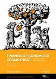 Finanční a ekonomická gramotnost pro ZŠ a víceletá gymnázia - Pracovní sešit 1 - Skořepa M., Skořepová E.
