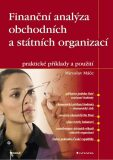 Finanční analýza obchodních a státních organizací - Miroslav Máče