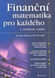 Finanční matematika  pro každého - Petr Dvořák, Jarmila Radová