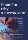 Finanční trhy a investování - Josef Jílek