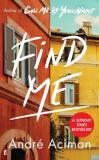 Find Me - Andre Aciman