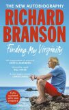 Finding My Virginity: The New Autobiography - Richard Branson