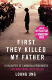 First They Killed My Father: Film tie-in - Ung Loung