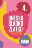 Fitness Guru Recepty 4 - Dominika Strašiftáková, ...