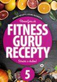 Fitness Guru Recepty 5 - Fitness Guru