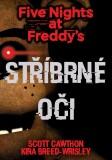 Five Nights at Freddy's 1.: Stříbrné oči - Scott Cawthon, ...