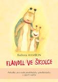 Flandil ve školce - Barbora Hamblin