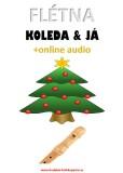 Flétna, koleda & já (+online audio) - Zdeněk Šotola