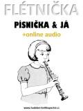 Flétnička, písnička & já (+online audio) - Zdeněk Šotola