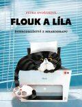 Flouk a Líla - Petra Dvořáková