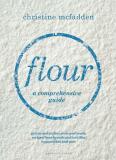 Flour: a comprehensive guide - McFadden