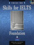 Focus on Skills for IELTS Foundation Book w/ CD Pack - Margaret Matthews