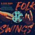 Folk Swings - B-Side Band, ...