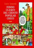 Fondo clásico del cuento popular checo - Lucie Lomová