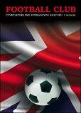 Football Club - čtvrtletník pro fotbalovou kulturu 03/2018 - FOOTBALL CLUB